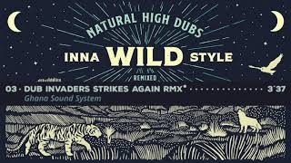 Natural High Dubs - Inna Wild Style Remix [Full Album]