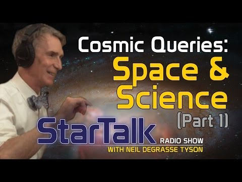 Cosmic Queries: Space and Science Part 1 (Full Episode)