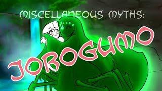 Miscellaneous Myths: Jorogumo