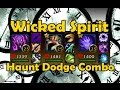 Wicked Spirit Haunt Dodge Combo Meta