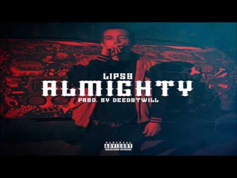 Lipso -  Almighty [Prod. by Deedotwill]