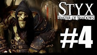 Styx Master of Shadows Walkthrough Part 4 No Commentary