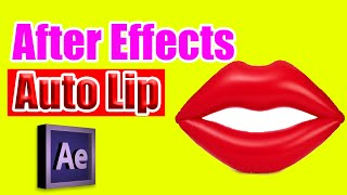After Effects - Auto Lip Tutorial