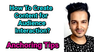 Online Anchoring Tutorials | How to Create Content for Anchoring | Audience Interaction Tips