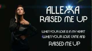 Anda Allexa - Raised Me Up