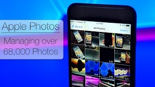 Apple Photos - Managing Over 68,000 photos in iCloud