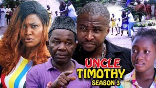 Uncle Timothy Season 3 - New Movie 2019 Latest Nigerian Nollywood Movie Full HD