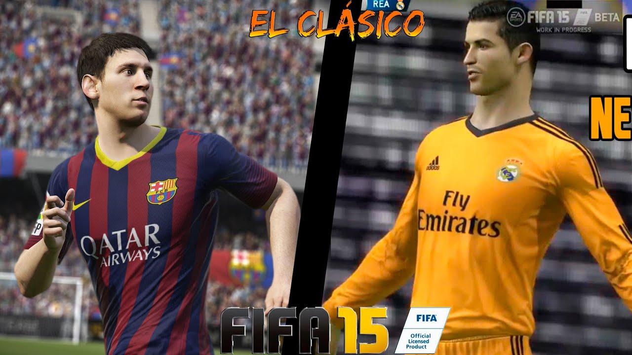 FIFA 15 BARCELONA VS REAL MADRID El Cl U00e1sico In Game