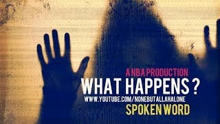 WHAT HAPPENS ?┇SPOKEN WORD ᴴᴰ