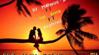 DJ M@NOS-X ft THE ROOK ft ALKMINI-pes mou poios(sunset remix)