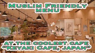 Nice Cafe, Nice Food, Muslim Friendly Menu at Keyaki cafe Sendai City, Japan. Check it out