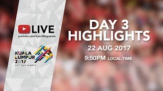 Day 3 Highlights   29th SEA Games 2017