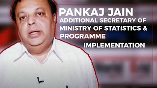 Pankaj Jain  Additional Secretary of