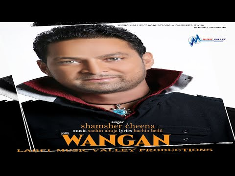 Wangan | Shamsher Cheena | Sachin Ahuja | Official Teaser | Super Hit Song video
