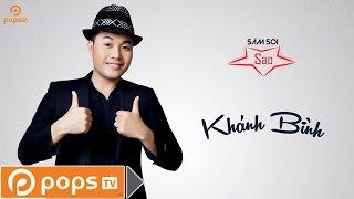 Video clip Khánh Bình Xfactor - Soi Nhà 4 Tỷ - Săm Soi Sao 05