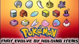Pokemon That Evolve By Holding Items