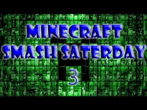 Minecraft - Smash Saterday #3 ''Kortste Episode OOIT! & Bedankt allemaal!''
