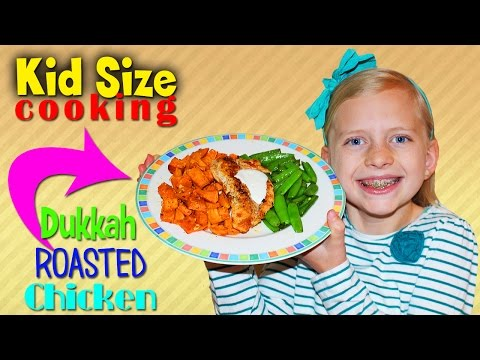 Kid Size Cooking: Dukkah Roasted Chicken