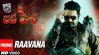 Raavana Video Song Promo - Jai Lava Kusa Video Songs - NTR, Devi Sri Prasad
