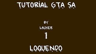 Loquendo - Tutoriales - Como instalar GTA SA y mods CLEO