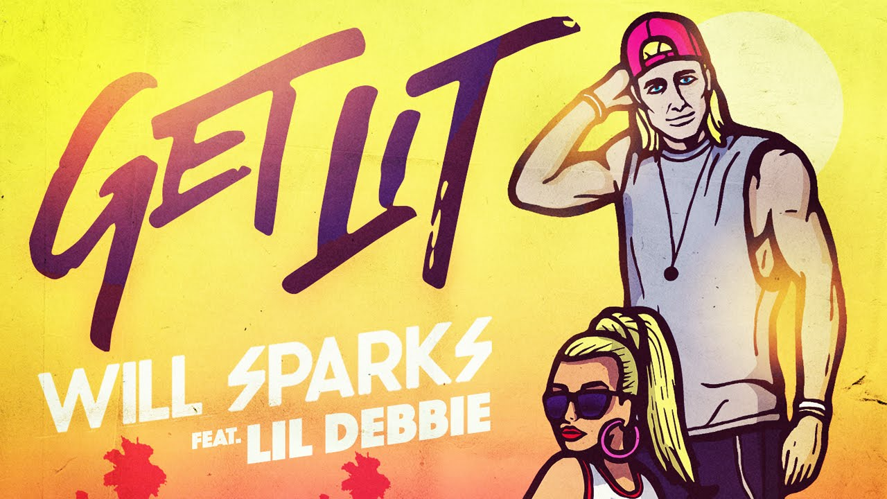 Will Sparks feat. Lil Debbie - Get Lit (Cover Art)