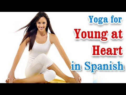 Exercise For Young At Heart | Stroke Tretment and Diet | Yoga In Spanish