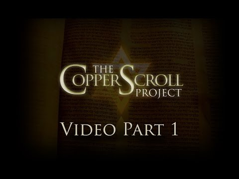 The Copper Scroll Project Part 1