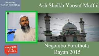 Download Lagu Ash Sheikh Yoosuf Mufthi's Poruthota Bayan For All Families Gratis STAFABAND