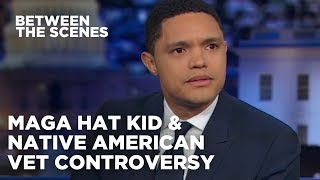 The MAGA Hat Kid & Native American Veteran Controversy | The Daily Show