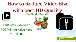 How to Reduce Video Size with best HD Quality |Handbrake Tutorial