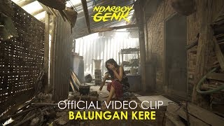 NDARBOY GENK - BALUNGAN KERE ( Official Music Video )
