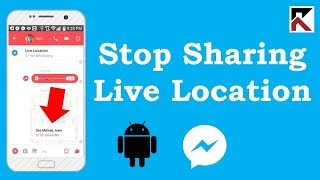 How To Stop Sharing Live Location Facebook Messenger Android