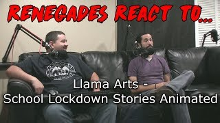 Renegades React to... Llama Arts - School Lockdown Stories Animated