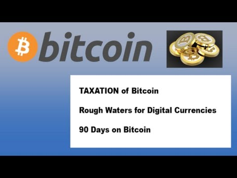 BITCOIN NEWS JUNE 19th 2013, TAXATION OF BITCOIN, LIVING ON BITCOIN, ROUGH WATERS
