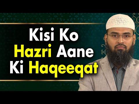 Kisi Ko Hazri Jinnat Aati Hai Iski Kya Haqeeqat Hai By Adv. Faiz Syed