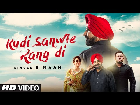 Kudi Sanwle Rang Di | R Maan | Lil Daku | Latest Punjabi Songs 2016