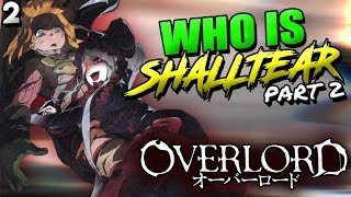Who Is Shalltear BloodFallen? Part 2 | Overlord - Shalltear's Paradoxical Duality & Personality