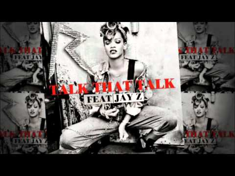 Talk That Talk-rihanna Feat. Jay-z (clean) video