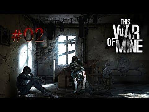 THIS WAR OF MINE #02 - WIR PLÜNDERN DAS HAUS!! [Blind] Gameplay[Deutsch/German]