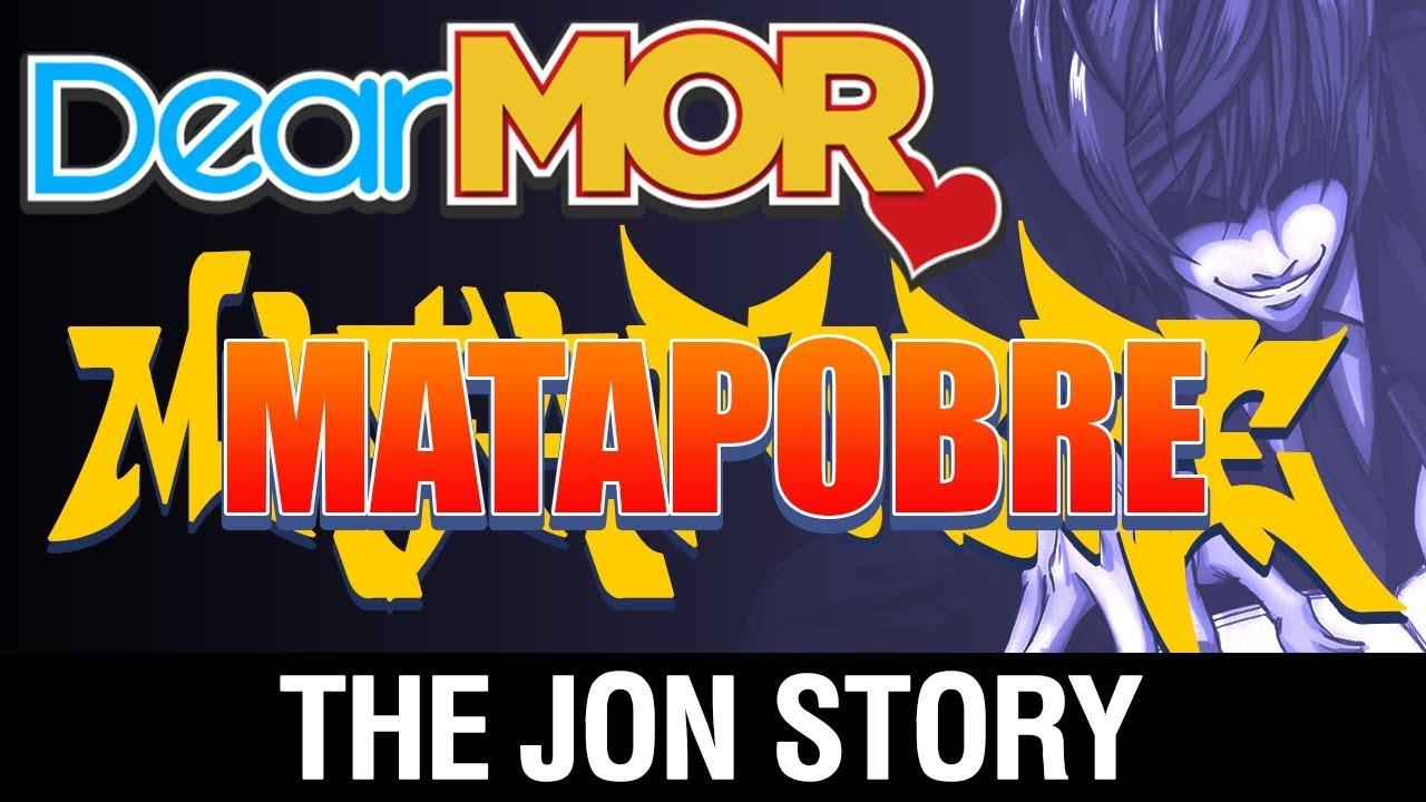 "Dear MOR: ""Matapobre"" The Jon Story 10-17-17"