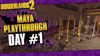 Borderlands 2 | Maya Reborn Playthrough Funny Moments And Drops | Day #1