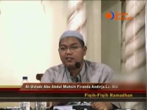 Fiqih-Fiqih Di Bulan Ramadhan - Ustadz Firanda Andirja,MA