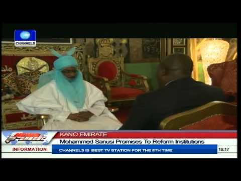 Kano Emirate: Mohammed Sanusi Promises To Reform Institutions