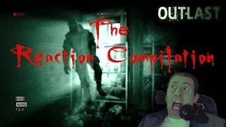 Outlast: The Reaction Compilation