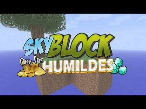 Skyblock Retro con los Humildes Ep. 1