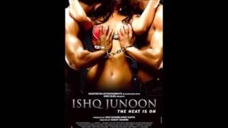 Kabhi Yun Bhi ISHQ JUNOON FULL LYRICS HOT SONG