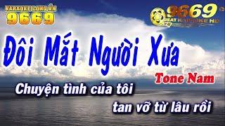 Karaoke Đôi Mắt Người Xưa   Tone NAM mới nhất   Nhạc sống KLA   Karaoke 9669