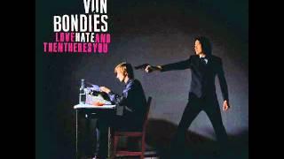 Watch Von Bondies Accidents Will Happen video
