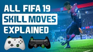 FIFA 19 ALL SKILL MOVES TUTORIAL (XBOX/PS4)