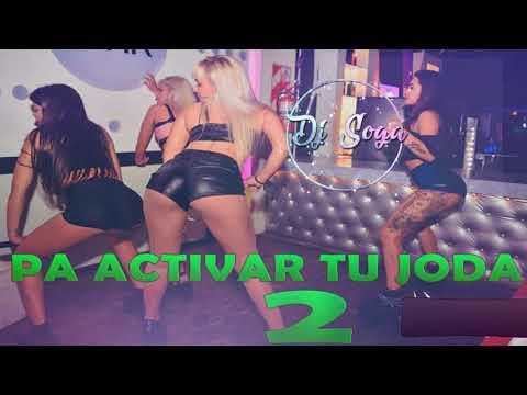 PA ACTIVAR TU JODA PARTE 2 💣 - Perreo Brasileños, Cumbia, Reggeaton y Mas - DJ SOGA 2017